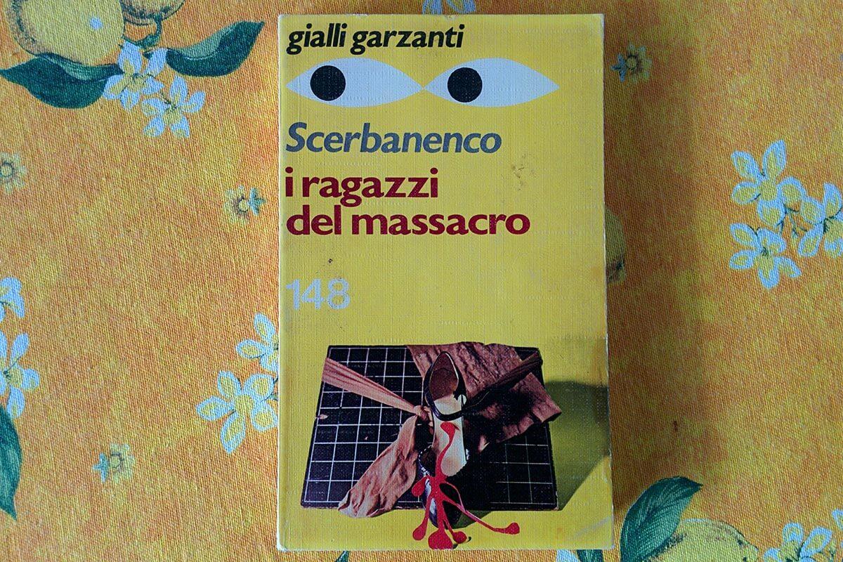 I Ragazzi del Massacro di Giorgio Scerbanenco
