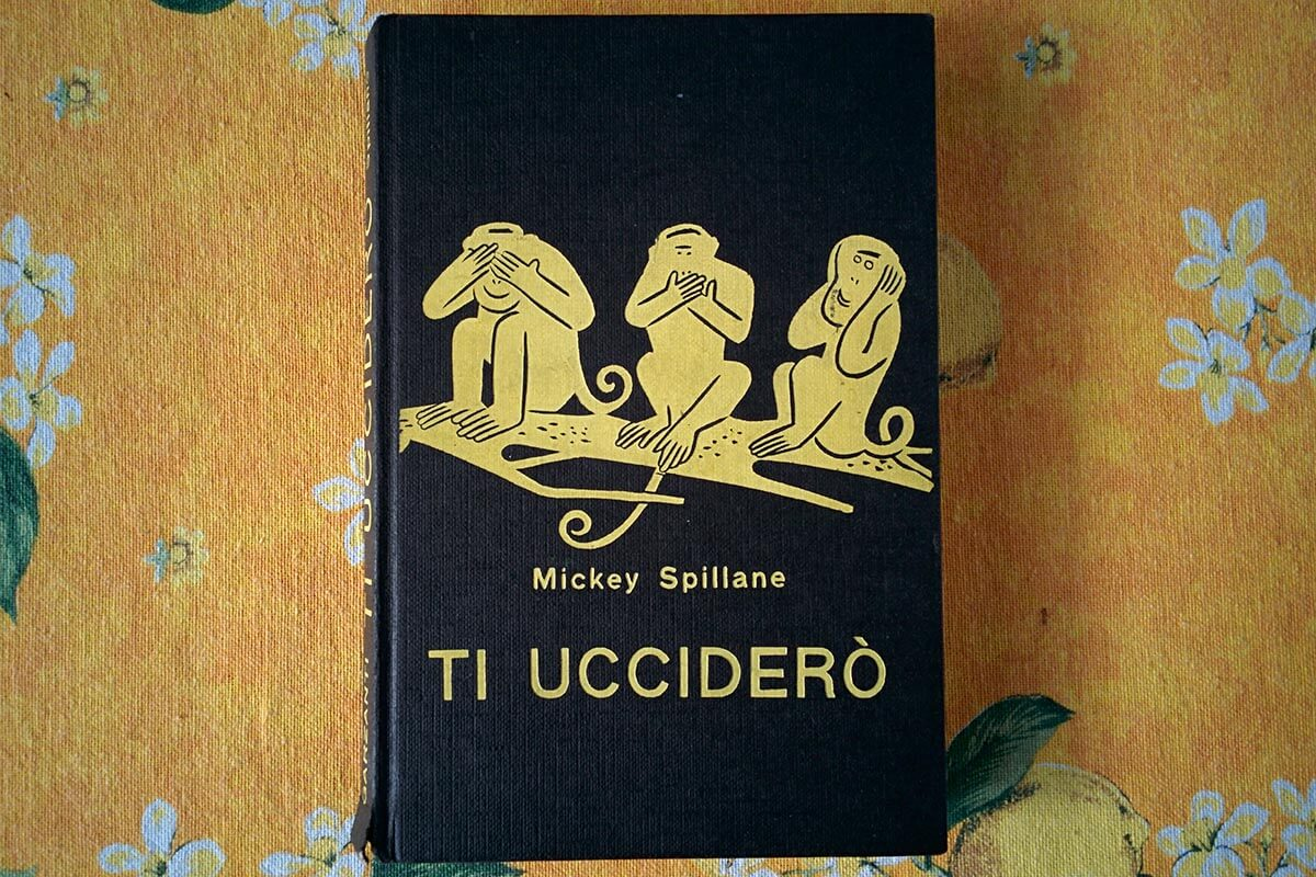 Ti Ucciderò di Mickey Spillane
